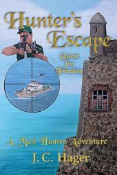 Hunter's Escape: Quest for Freedom