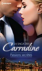 La saga des Carradine : Passions secrètes