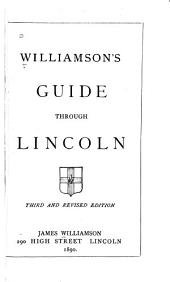 Williamson's Guide Through Lincoln