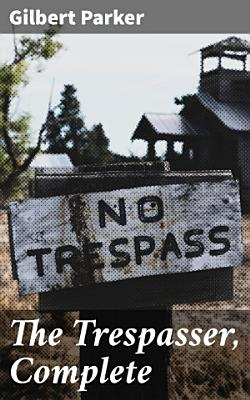 The Trespasser  Complete PDF