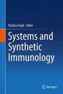 Systems and Synthetic Immunology