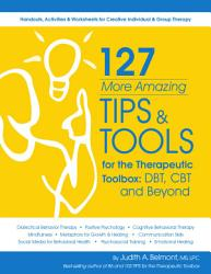 127 More Amazing Tips And Tools For The Therapeutic Toolbox Book PDF