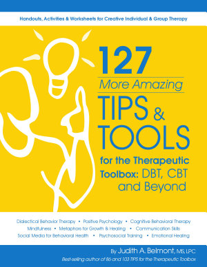 127 More Amazing Tips and Tools for the Therapeutic Toolbox PDF