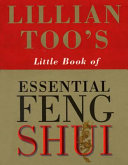 Lillian Too's Little Book of Essential Feng Shui