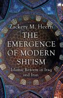 The Emergence of Modern Shi ism PDF
