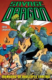 Savage Dragon: Merging Of Multiple Earths