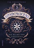Shadowscent   Die Blume der Finsternis PDF