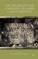 The Originality and Complexity of Albert Camus   s Writings PDF