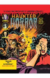 Haunted Horror, Vol. 3: Pre-Code Comics So Good, Theyêre Scary