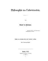 Philosophie des Unbewussten: spekulative Resultate nach inductiv-naturwissenschaftlicher Methode