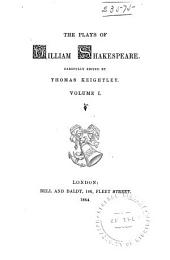 The Plays of William Shakespeare: Volume 1
