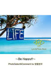 HY Lyric&Photo Book LIFE 〜歌詞&フォトブック〜 Be Happy!!