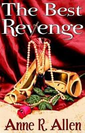 The Best Revenge (The Camilla Randalll Mysteries - the Prequel)