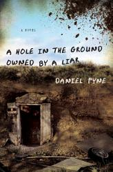 A Hole In The Ground Owned By A Liar Book PDF