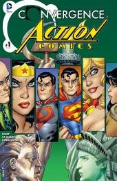Convergence: Action Comics (2015-) #1