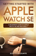 Getting Started with Apple Watch SE