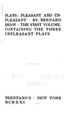 Plays: Pleasant and Unpleasant, Volume 1