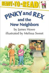 Pinky and Rex and the New Neighbors: With Audio Recording