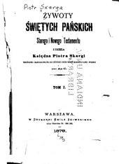 ywoty wietych Paskich Starego i Nowego Testamentu z dziea: Tomy 1-2
