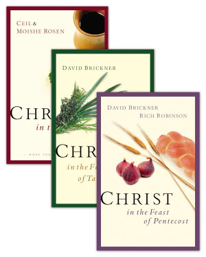 Christ in the Passover Christ in the Feast of Pentecost Christ in the Feast of Tabernacles Set
