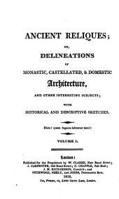 Ancient reliques: Volume 1