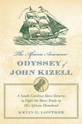 The African American Odyssey of John Kizell PDF