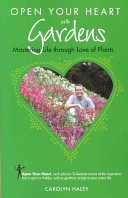 Download Open Your Heart with Gardens Book