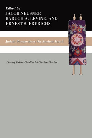 Judaic Perspectives on Ancient Israel