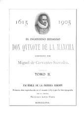 La primera edition del Ingenioso hidalgo Don Quijote de la Mancha: Volumen 2