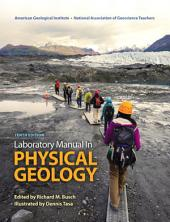 Laboratory Manual in Physical Geology: Edition 10