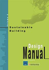 Sustainable Building - Design Manual: sustainable building design practices