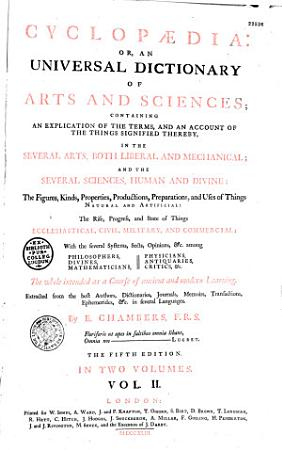 Cyclopaedia  Or an Universal Dictionary of Arts and Sciences    by Ephra  m Chambers PDF