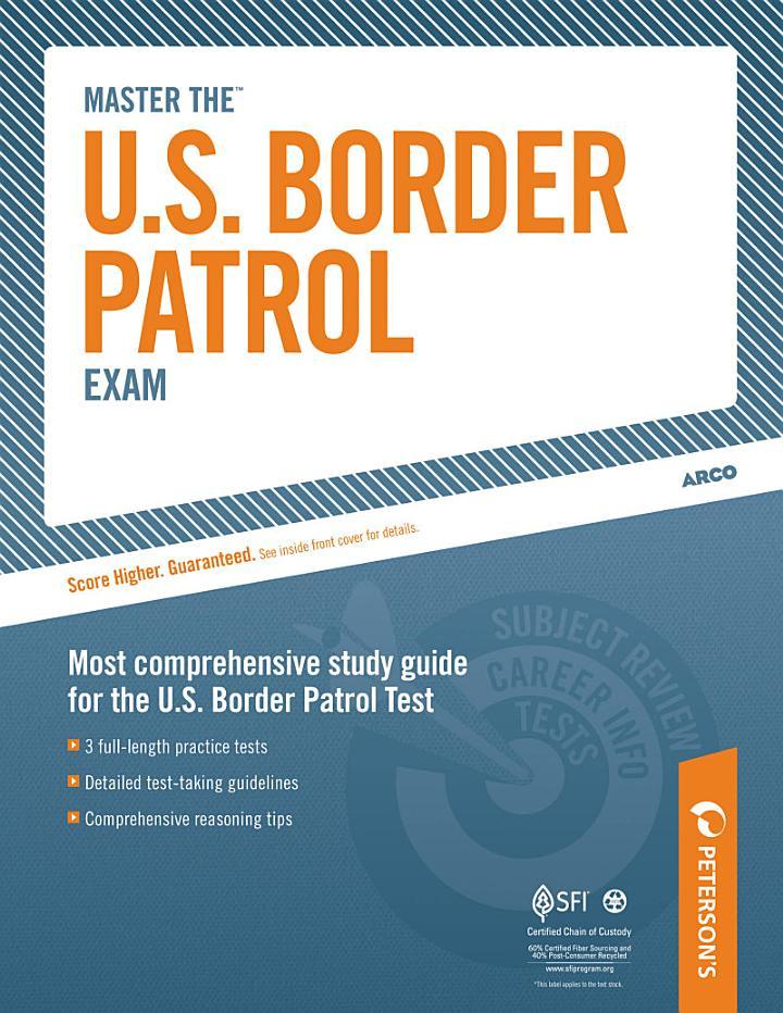 Master the U.S. Border Patrol Exam: A Career as a Border Patrol Agent