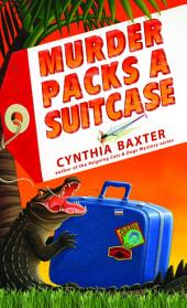Murder Packs a Suitcase: Volume 1