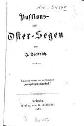 """Passions- und Oster-Segen: besonderer Abdr. aus des Verfassers """"evangelischem Hausbuch"""""""