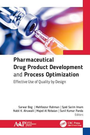 Pharmaceutical Drug Product Development and Process Optimization PDF