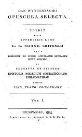 Opuscula selecta: Volume 1