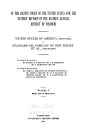 United States of America Vs. Standard Oil Company, and Others: Brief of the Law on Behalf of the Defendants, Standard Oil Company, and Others, Volume 1