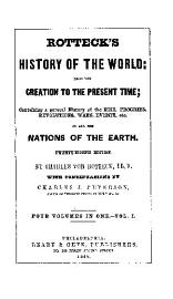 ROTTECK S HISTORY OF THE WORLD  FROM THE CREATION TO THE PRESENT TIME