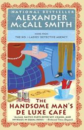 The Handsome Man's De Luxe Caf??: No. 1 Ladies' Detective Agency (15)