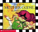 The Real Mother Goose Board Book Book