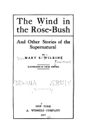 Wind in the Rose bush and Other Stories of the Supernatural     PDF
