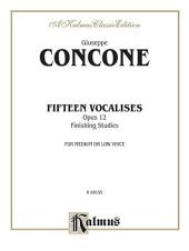 Fifteen Vocalises, Op. 12 (Finishing Studies): Vocal Method