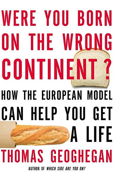 Download Were You Born on the Wrong Continent  Book