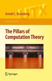 The Pillars of Computation Theory: State, Encoding, Nondeterminism