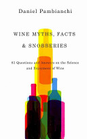 Wine Myths  Facts   Snobberies