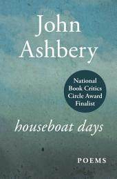 Houseboat Days: Poems