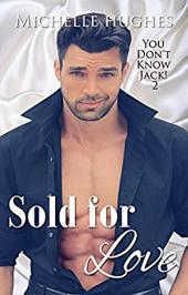 Sold For Love: YOU DON'T KNOW JACK, #2