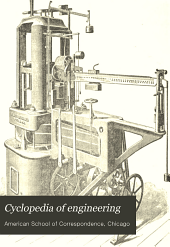 Cyclopedia of engineering: a complete manual of steam and machine-shop practice, Volume 2