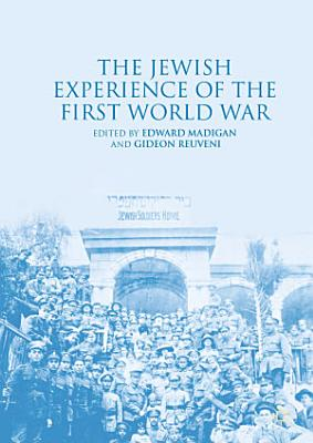The Jewish Experience of the First World War PDF